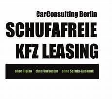 auto pkw leasing ohne schufa schufafreies leasing pkw