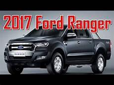 2017 ford ranger redesign interior and exterior
