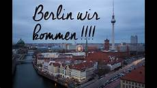 Nach Berlin - lifeupdate news 2 auf gehts nach berlin