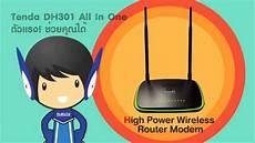 tenda dh301high power wireless n300 adsl2 modem router youtube