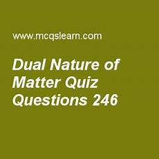 nature s recyclers worksheet answers 15143 learn quiz on dual nature of matter chemistry quiz 246 to practice free chemistry mcqs