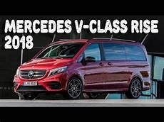 Mercedes V Klasse Rise - 2018 mercedes v class rise and v class limited