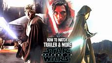 wars episode 9 trailer how to more