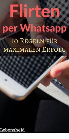 Richtig Flirten Per Whatsapp 10 Tipps F 252 R Maximalen