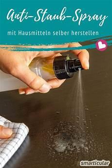 anti staub spray selber machen staub vorbeugen dank