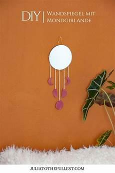 Diy Wandspiegel Mit Monphasengirlande Diy Geschenke F 252 R