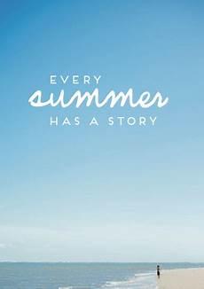 Malvorlagen Urlaub Strand Englisch Every Summer Has A Story Sommer Spr 252 Che S 252 223 E Zitate