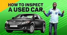 how to know if a used car is a good deal yourmechanic advice how to inspect a used car before buying video jiji ng blog