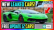 new leaked cars forza horizon 4 update 12 free cars