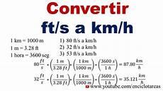 Km To H by Convertir De Ft S A Km H