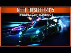 Need For Speed 2015 Underground 3 Trailer Breakdown