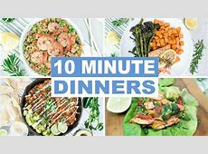 EASY 10 Minute Dinner Recipes   Healthy Dinner Ideas