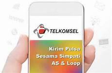 cara transfer pulsa telkomsel simpati as dan loop detik info