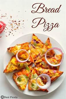 bread pizza recipe instant pizza quick pizza kids friendly snack