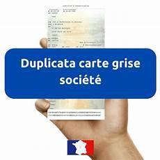 Demande De Duplicata De Carte Grise D Un V 233 Hicule De Soci 233 T 233