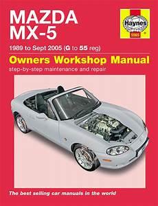 motor auto repair manual 2007 mazda mx 5 lane departure warning haynes workshop repair owners manual mazda mx 5 mx5 mk1 mk2 mk2 5 89 05 g 55 ebay