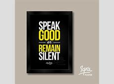 Jual Poster Motivasi Islami   Speak Good or Remain Silent