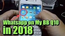 whatsapp my bb10 in 2018 youtube
