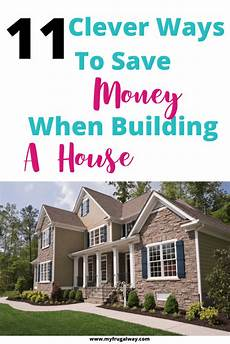 how to save money when building a house how to save money when building a house building a