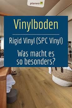 was ist vinyl rigid vinyl spc vinyl alle gr 252 nde warum dieser