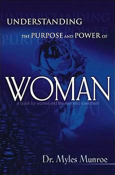 understanding the purpose and power of by myles munroe paperback barnes noble 174