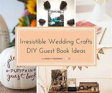 irresistible wedding crafts diy guest book ideas allfreediyweddings com