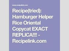 copycat hamburger helper rice oriental image