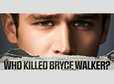 who actually killed bryce walker
