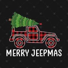 buffalo plaid merry jeepmas christmas jeep buffalo plaid merry jeepmas christmas jeep t