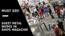 sheet metal werks recognized in snips magazine sheetmetalwerks