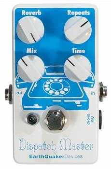 earthquaker dispatch master earthquaker devices dispatch master pedal review
