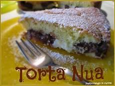 la torta nua si conserva in frigo pasticciando in cucina torta nua e 5 anni di pasticci