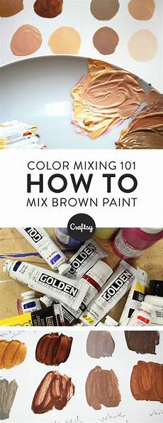 for the richest brown hues you wanna mix your own acrylic paints crafts acrylic painting for the richest brown hues you wanna mix your own acrylic