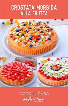 crema per crostata benedetta rossi benedetta rossi on instagram la crostata morbida di frutta 232 una torta soffice guarnita con