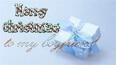 merry christmas to my boyfriend christmas greetings card ecard youtube