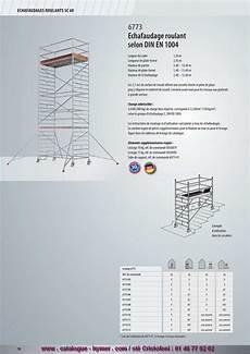 prix montage echafaudage m2 echafaudages roulants sc 60 201 chafaudage roulant selon la norme din en 1004 6773 largeur du cadre