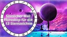 28 mai sternzeichen sinnlicher mai horoskop f 252 r die 12 sternzeichen