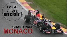 F1 Le Gp De Monaco Diffus 233 En Clair Actu Auto