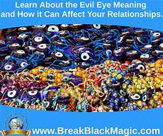 spiritual meaning of black eyes learn about the evil eye meaning and how it can affect your relationships https www