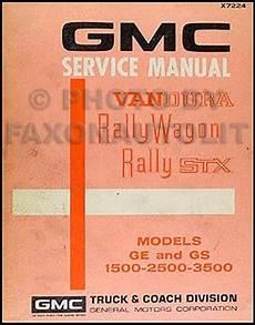 service and repair manuals 1994 gmc rally wagon 2500 parking system 1972 gmc vandura rally wagon stx repair shop manual ge gs 1500 2500 3500