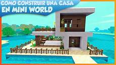 casa como como hacer una casa modern house mini world block
