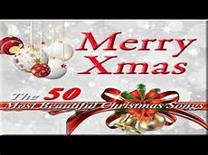 besinnliche texte weihnachten merry the 50 most beautiful christmassongs