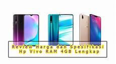 Review Harga Dan Spesifikasi Hp Vivo Ram 4gb Lengkap