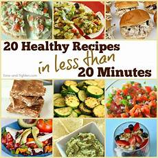 20 healthy meals in 20 minutes tone and tighten