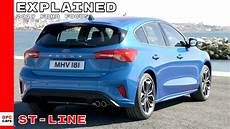 2019 Ford Focus St Line Explained