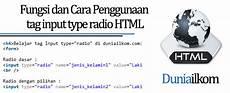 fungsi dan cara penggunaan tag input type radio form html