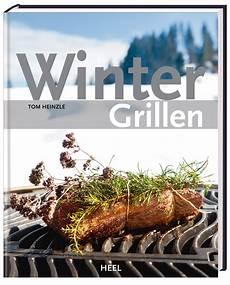 grillen im winter wintergrillen grillbuch test