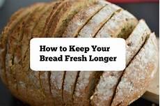 brot frisch halten how to keep your bread fresh longer consumerqueen
