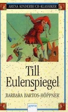 Malvorlagen Till Eulenspiegel Till Eulenspiegel Barbara Bartos H 246 Ppner Buch