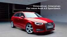Der Neue Audi A3 Sportback Audi A 3 Sportback Audi Werbung